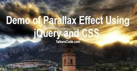 Simple Parallax Effect On Scrolling Using #jQuery And #CSS | Web design | Scoop.it