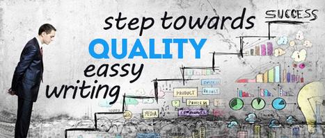Step Towards Quality Essay Writing | Dissertation Online UK | Scoop.it