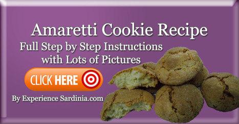Amaretti Cookie Recipe... The Best Cookie Recipe Ever! | Sardinia Italy Sardegna | Scoop.it