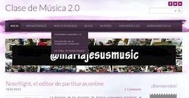Blog de docente de Música 2.0 ~ Docente 2punto0 | Las TIC y la Educación | Scoop.it