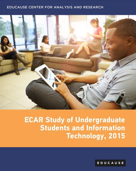 [PDF] ECAR Study of undergraduate students and information technology (2015)   Edumorfosis.it   Scoop.it