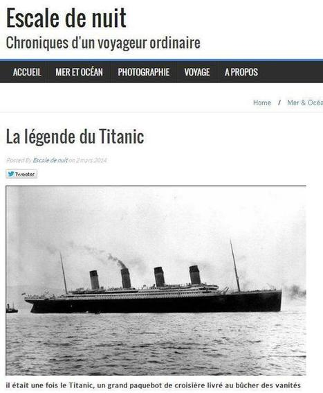 14 avril 1912 - Naufrage du Titanic | Au hasard | Scoop.it