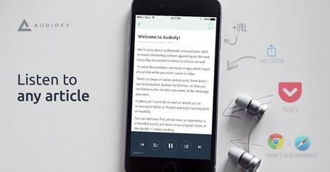 Listen to any article, anytime, anywhere | Organización y Futuro | Scoop.it