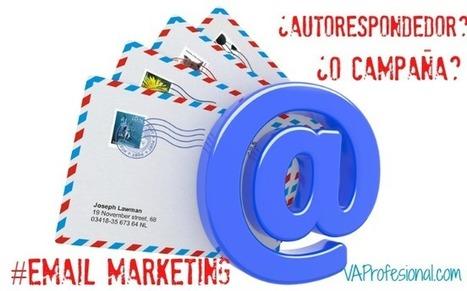 Autorespondedor o campaña: Conceptos de Email Marketing | Asistencia Virtual Profesional | Profesionales virtuales | Scoop.it