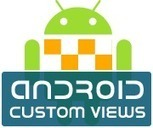 android custom views | Technology World | Scoop.it