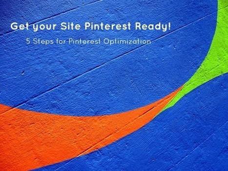 5 Steps to get your Site Pin-Ready! | How To Become a Blogger | Scoop.it