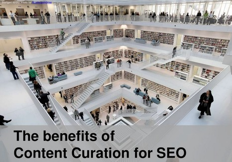 The Benefits of Content Curation for SEO | TREE OF LIFE FESTIVAL | Scoop.it