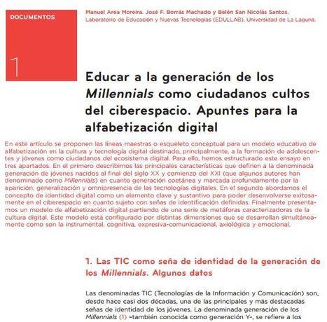 Educar a la generaci&oacute;n de los<br/>Millennials como ciudadanos cultos<br/>del ciberespacio.&nbsp; | LabTIC - Tecnolog&iacute;a y Educaci&oacute;n | Scoop.it