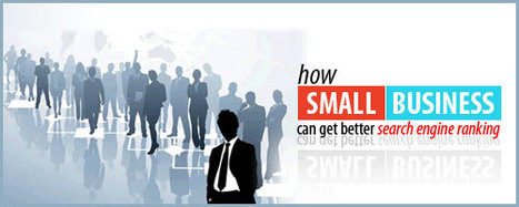 SEO Tips | How small business can get better search engine ranking | SEO and Social Media Marketing 2013 | Scoop.it