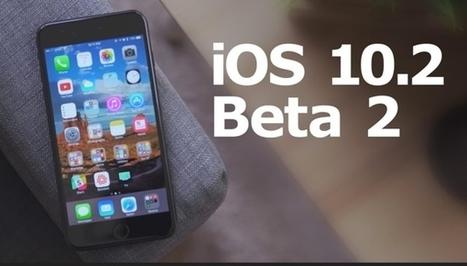 iOS 10.2 bêta 2 disponible pour les bêta-testeurs publics | Info iDevice | Scoop.it