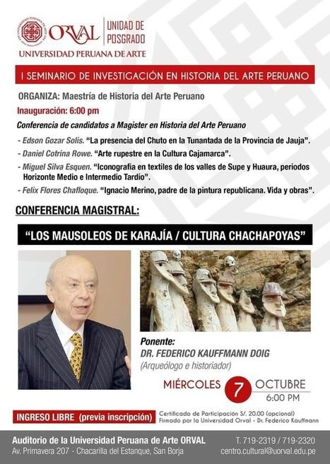 Orval presentará el I Seminario de Investigación en Historia del Arte Peruano   La Mula (Pérou)   Kiosque du monde : Amériques   Scoop.it