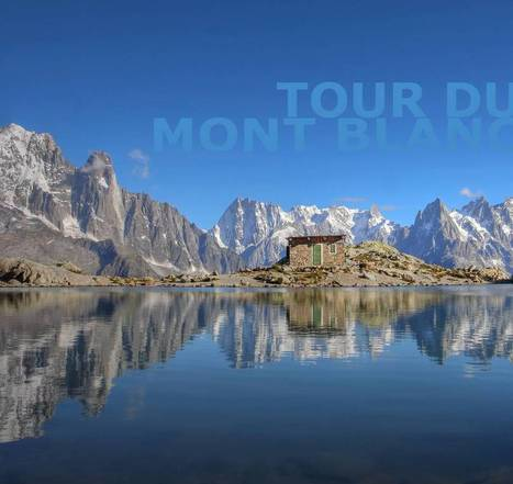 Tour de Mont Blanc | Self Guided Walking Holidays | Scoop.it