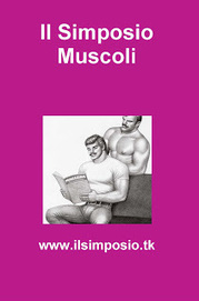 Parole GLBT: Il Simposio. Muscoli | Parole GLBT | Scoop.it