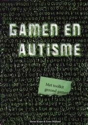 'Gamen en autisme' | Autisme (Autisme Spectrum Stoornis) | Scoop.it