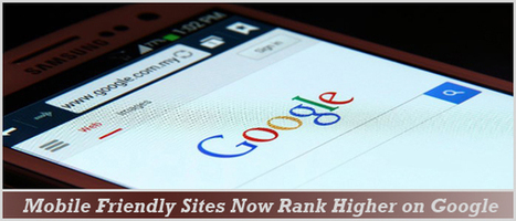 Mobile Friendly Websites Rank Higher on Google | Ecommerce Website Development Services | Scoop.it