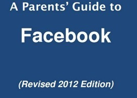 What Parents Must Know about Facebook | New Learning - Ny læring | Scoop.it