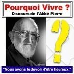 Pourquoi Vivre - Abbé Pierre   Association solidaire, aide alimentaire , aide aux personnes en difficulté   Scoop.it