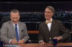 Maher Gets Bill Nye to Explain Science to Republicans Like They're Children - Mediaite | CLOVER ENTERPRISES ''THE ENTERTAINMENT OF CHOICE'' | Scoop.it