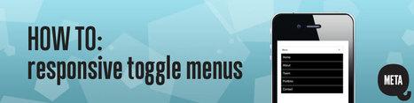 Meta Q how to: Responsive toggle menus | Responsive Nav Bars | Scoop.it