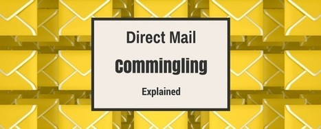 Direct Mail Commingling - Reduce Postage & Delivery Times | SEO and Social Media | Scoop.it