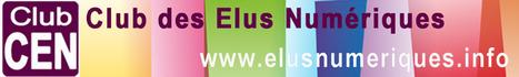 Lettre d'information du Club CEN - 1er octobre 2014   Le Club des élus numériques   Scoop.it