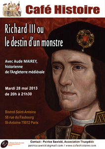 Richard III ou le destin d'un monstre, Café Histoire à Paris le 28 mai 2013 | Cafés Histoire | Scoop.it