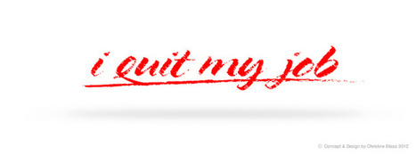 Why Quitting Your Job Could Be The Best Move Of Your Career   Interviewing and Job Search Tips!   Scoop.it