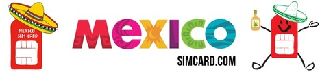 Collections | Mexico SIM Card - Stay in touch while traveling to Mexico | Cell phone in Mexico | Scoop.it