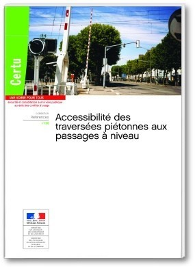 Accessibilité : un guide sur les franchissements de passages à niveau | URBACCESS | Scoop.it