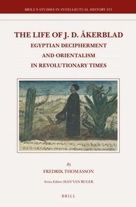 """The Life of J. D. Åkerblad"", by Fredrik Thomasson   Égypt-actus   Scoop.it"