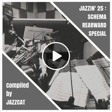 Jazzin' 25 - Schema Rearward special | Discover Sigalon Valley - Where the Tags are the Topics | Scoop.it
