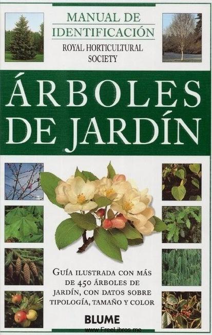 Manual de identificación: Árboles de Jardín | FreeLibros | forestal | Scoop.it