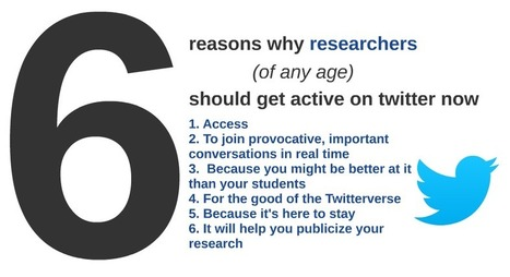 6 Reasons why researchers (of any age) should get active on twitter now | Edtech | Scoop.it