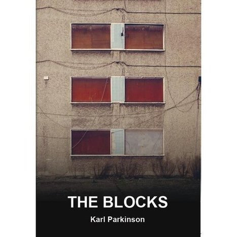 New Writing: An extract from The Blocks, by Karl Parkinson | The Irish Literary Times | Scoop.it