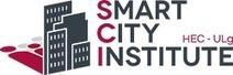 Un Smart City Institute à Liège (Philippe Allard, Janvier 2015)   Sustainable strategy - Smart City Institute HEC Liège   Scoop.it