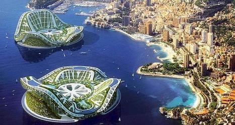 L'architecture à la conquête des océans, pour y bâtir les villes du futur | Cities and buildings of Tomorrow | Scoop.it