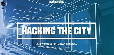 Hacking The City: A New Model For Urban Renewal | Adaptive Cities | Scoop.it