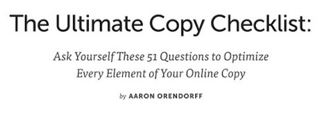Ultimate Copy Checklist: 51 Questions to Optimize Your Online Copy | Public Relations & Social Media Insight | Scoop.it