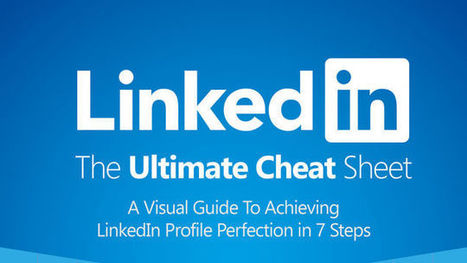 Build Your LinkedIn Profile From Start to Finish With This Massive Visual Guide | itsyourbiz | Scoop.it