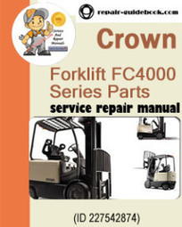 Crown Forklift FC4000 Series Parts Manual 812673-006-0M | pdf download|Factory&Workshop Repair Manual|Service Manuals | DO IT YOURSELF | Scoop.it