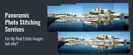 Panoramic Photo Stitching Services For My Real Estate Images; But Why? | BPO Services India | Hi-Tech BPO Services | Scoop.it