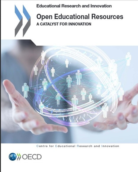 Open Educational Resources. A Catalyst for Innovation: Libro  descargable | Maestr@s y redes de aprendizajes | Scoop.it