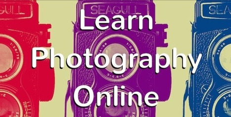 The Best Free Online Photography Courses and Tutorials | Everything Photographic | Scoop.it