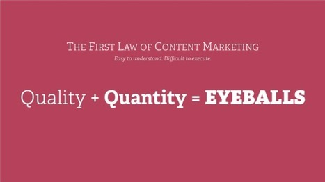 The First Law of Content Marketing | Web Content Enjoyneering | Scoop.it