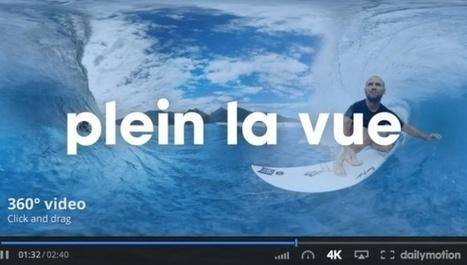 Dailymotion propose enfin les vidéos à 360 degrés sur sa plateforme | Actualité Social Media : blogs & réseaux sociaux | Scoop.it