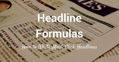 30+ Ultimate Headline Formulas for Tweets, Posts, and Emails | Social Media Power | Scoop.it