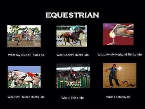 Equestrian | What I really do | Scoop.it