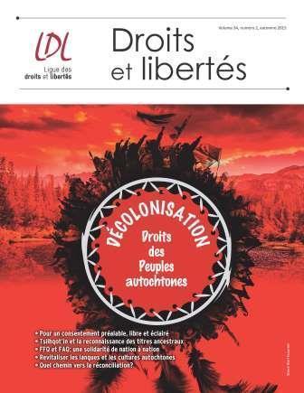 Nouveau numéro de la revue Droits et libertés sur les droits des Peuples autochtones | Archivance - Miscellanées | Scoop.it