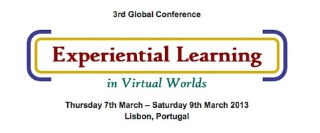 Experiential Learning in Virtual Worlds 2013 Conference Call for Papers | Augmented, Alternate and Virtual Realities in Higher Education | Scoop.it