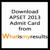 APSET 2013 Admit Card on www.apset.org | Download APSET Hall Ticket 2013 | Exam Results 2014 | Scoop.it